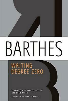 Writing Degree Zero by Roland Barthes (English) Paperback Book Free Shipping!