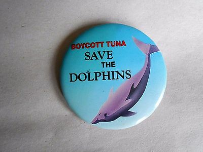 Vintage 1990 Save the Dolphins - Boycott Tuna Animal Rights Cause Pinback Button