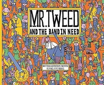 MR TWEED & THE BAND IN NEED, Stoten, Jim, 9781911171294