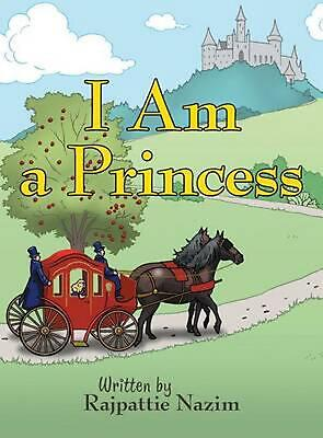 I Am a Princess by Rajpattie Nazim (English) Hardcover Book Free Shipping!