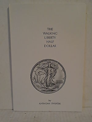 The Walking Liberty Half Dollar by Swiatek Durst 1983 Softcover