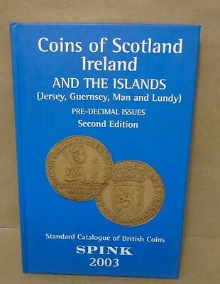 Coins of Scotland Ireland and the Islands Pre Decimal Issues 2nd Edition - Spink
