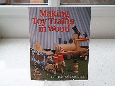 *MAKING TOY TRAINS IN WOOD* Tim,Tom & Ginger Lynn