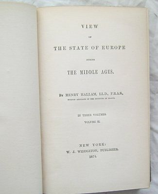View Of The State Of Europe During The Middle Ages Vol II Hallam 1874