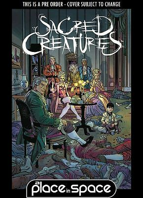 (Wk27) Sacred Creatures #1B - Variant - 05/07/17
