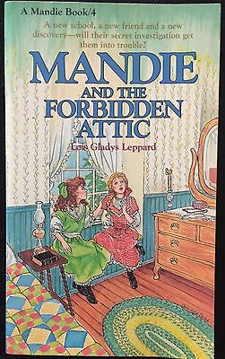 Mandie And The Forbidden Attic ~ Mandie #4 ~ LOIS GLADYS LEPPARD