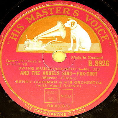 "BENNY GOODMAN ""And the Angels sing & Rose of Washington Square"" HMV 10"""