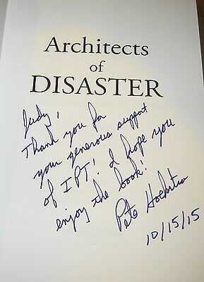 Pete Hoekstra Signed Congress Architects Of Disaster Clinton Obama Libya Book