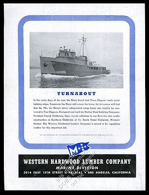 1945 US Navy tuna clipper Harbor Boat photo Western Hardwood Lumber print ad