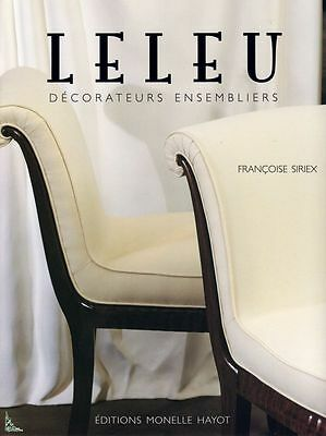 LELEU Decorators, Ensemblers, Creators, French book