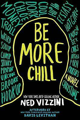 Be More Chill by Ned Vizzini (English) Paperback Book Free Shipping!
