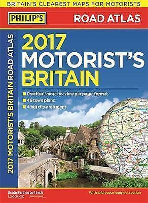 Philip's Motorist's Road Atlas Britain 2017: Paperback,New Condition
