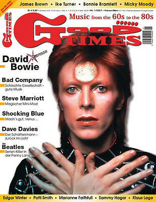 GoodTimes 1-2007 David Bowie, Stebe Marriott, Bad Company, Shocking Blue ...