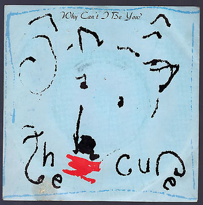 The Cure Disco 45 Giri Why Can' T I Be You ? B/w A Japanese Dream - Polygram