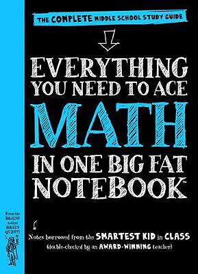 Everything You Need to Ace Math in One Big Fat Notebook: The Complete Middle Sch