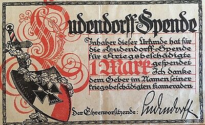 1918 WOUNDED GERMAN SOLDIERS FUND Ludendorff Spende WORLD WAR I WWI 1 MARK Recpt