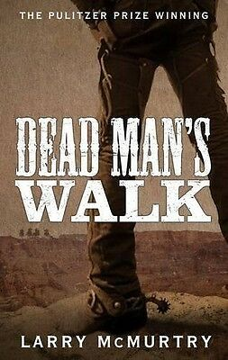 Dead Man's Walk (Lonesome Dove 1) by Larry McMurtry