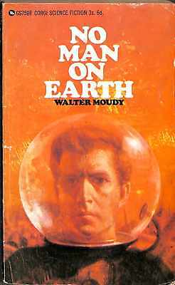 No Man On Earth, Good Condition Book, Walter Moudy, ISBN