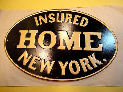 Antique INSURED HOME NEW YORK Tin Sign Fire Mark NOS HOME INSURANCE CO of NY