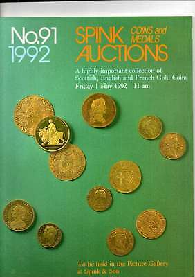 Spink Auction Catalogue May 1992  A Collection Of Scottish English Gold Coins