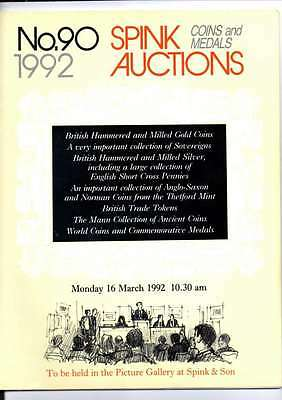 Spink Auction Catalogue No 90 1992 British Hammered & Milled Gold Coins Etc