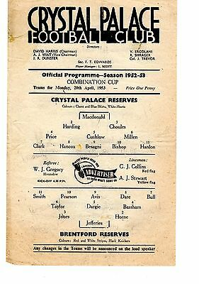 Crystal Palace v Brentford Reserves Programme 20.4.1953 Combination Cup