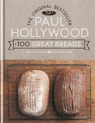 NEW 100 Great Breads By Paul Hollywood Hardcover Free Shipping