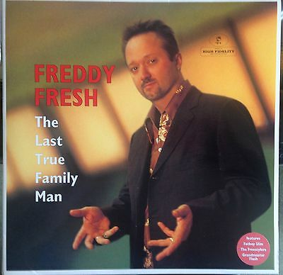 Freddy Fresh The Last True Family Man 2LP Eye Q Records
