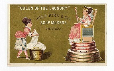 Kirk Soap QUEEN OF THE LAUNDRY Victorian Trade Card 1880's Housewife