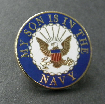 United States Usn My Son Is In The Navy Lapel Pin Badge 1 Inch