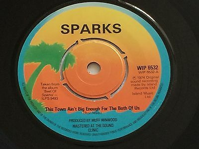 """Sparks - This Town Ain't Big Enough For The Both Of Us - 7"""" Single Vinyl Record"""