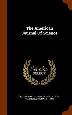 The American Journal of Science by Highwire Press Hardcover Book (English)