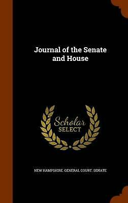 Journal of the Senate and House by Hardcover Book (English)