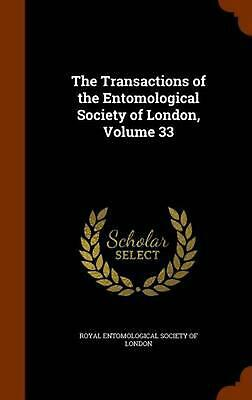 The Transactions of the Entomological Society of London, Volume 33 by Royal Ento