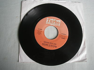 """BROTHER TO BROTHER Chance With You US 7"""" single 1976 vg+"""