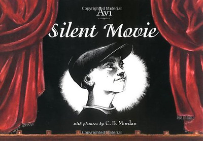 Silent Movie - Hardcover NEW Avi 2003-03