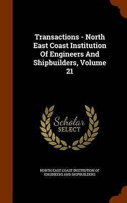 Transactions - North East Coast Institution of Engineers and Shipbuilders, Volum