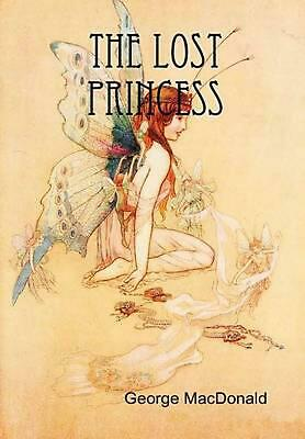The Lost Princess by George MacDonald (English) Hardcover Book Free Shipping!