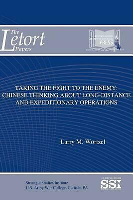 Taking the Fight to the Enemy: Chinese Thinking About Long-Distance and Expediti