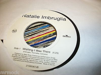 """NATALIE IMBRUGLIA- WISHING I WAS THERE VINYL 7"""" 45RPM p"""