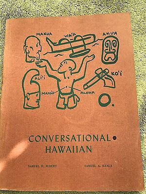 Vintage Hawaiian Pb; Conversational Hawaiian By Elbert & Keala