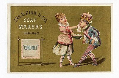 KIRK SOAP Trade Card c 1880's Girl Washing King's Face - Coronet