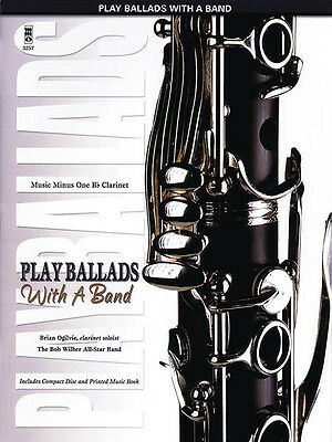 Play Ballads with a Band Bb Clarinet Solo Jazz Sheet Music Minus One Book CD NEW