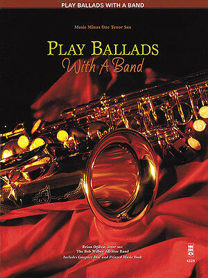 Play Ballads with a Band Tenor Sax Sheet Music Minus One Play-Along Book CD NEW