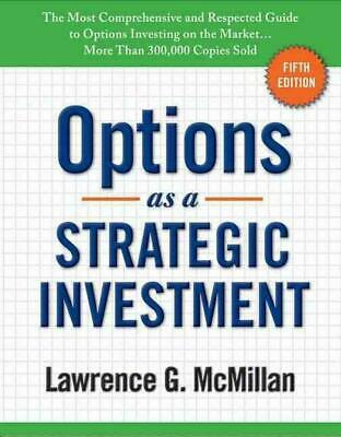 Options as a Strategic Investment: Fifth Edition by Lawrence G. McMillan (Englis