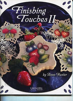 PAINTING BOOK - FINISHING TOUCHES II by ANNE HUNTER