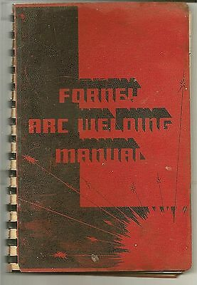 Antique vintage farm ag FORNEY ARC WELDING MANUAL 1957 spiral bound hard cover