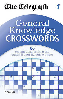 The Telegraph: General Knowledge Crosswords 1 (The Telegraph Puzzle Books),New C