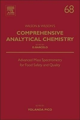 Advanced Mass Spectrometry for Food Safety and Quality Yolanda Picó
