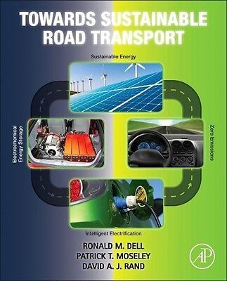 Towards Sustainable Road Transport Ronald M. Dell